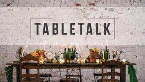 Table Talk Groups