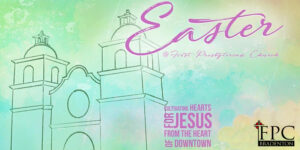 Easter at FPC